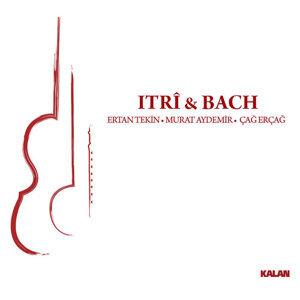 Itri & Bach