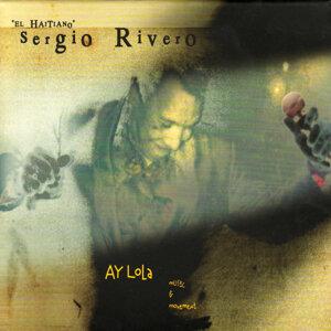 Ay Lola - Sergio Rivero Ay Lola