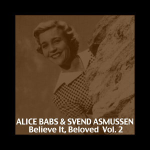 Believe It, Beloved,  Vol. 2