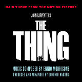 The Thing - Theme from the John Carpenter Motion Picture (Ennio Morricone)