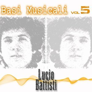 Lucio Battisti - Basi Musicali, Vol. 5