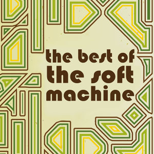 The Best of the Soft Machine