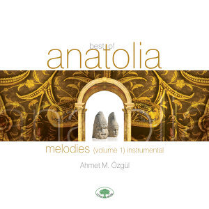 Best of Anatolia 1