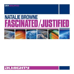 Natalie Browne - Fascinated / Justified