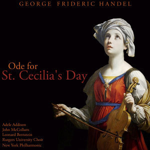 Handel: Ode for St. Cecilia's Day, HWV 76