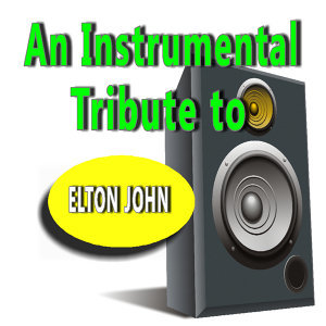An Instrumental Tribute to Elton John