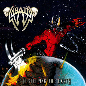 Destroying the Earth