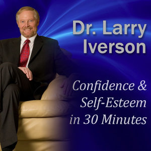 Confidence & Self-Esteem in 30 Minutes: Beat Your Worries and Gain a Mindset of Success