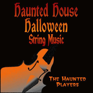 Haunted House Halloween String Music