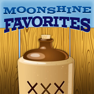 Moonshine Favorites