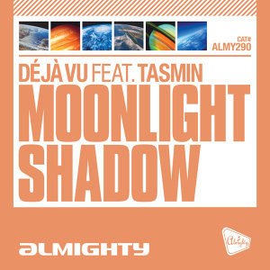 Almighty Presents: Moonlight Shadow (feat. Tasmin)