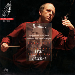 Brahms: Symphony No. 1, Variations on a Theme By Haydn