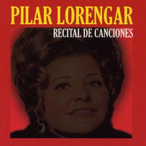 Pilar Lorengar: Recital de Canciones