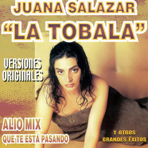 La Tobala Versiones Originales