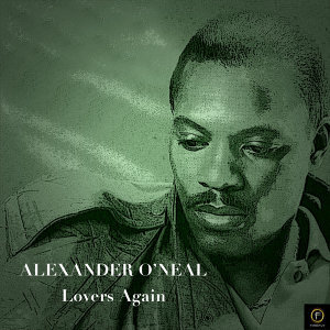 Alexander O'neal, Lovers Again