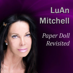 Paper Doll Revisited: Lessons Learned from a Life Lived in the Headlines