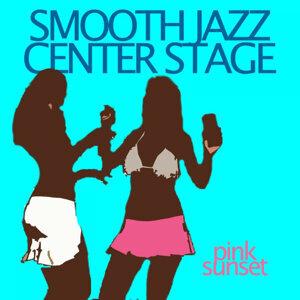 Smooth Jazz Center Stage