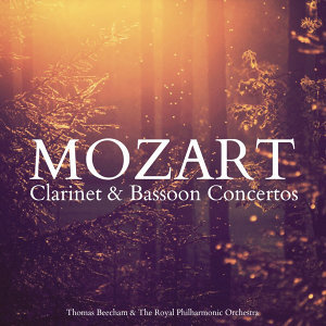 Mozart: Clarinet & Bassoon Concertos