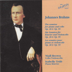 Brahms: Sonates pour piano et violoncelle (Sonata for Piano & Cello)