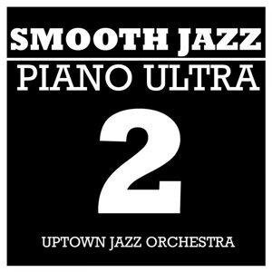 Smooth Jazz Piano Ultra 2