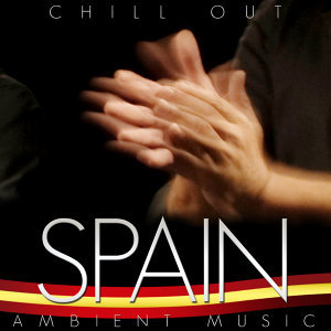 Spain Chill Out. Ambient Music
