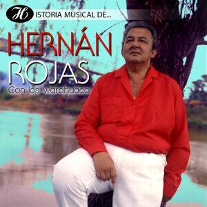 Historia Musical de Hernán Rojas Con los Warahuaco