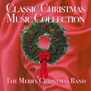 Classic Christmas Music Collection