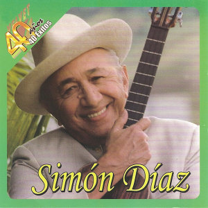 40 Años 40 Exitos de Simon Diaz