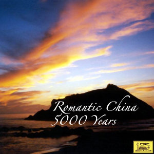 Romantic China 5000 Years (Lang Man Zhong Guo Wu Qian Nian)