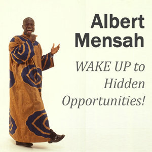 Wake Up to Hidden Opportunities!: Realize Your Potential and the Hidden Opportunities in Challenging Times
