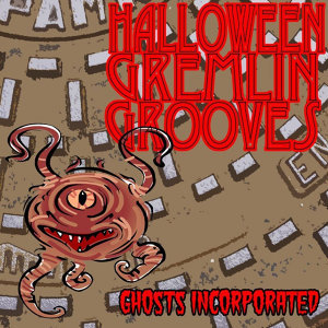 Halloween Gremlin Grooves