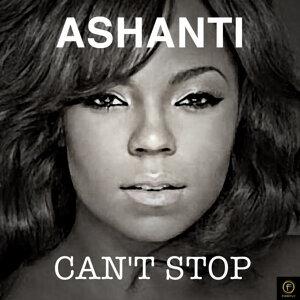 Ashanti, Can't Stop