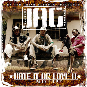 Hate It or Love It Mixtape