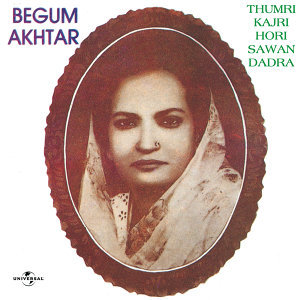 Thumri - Kajri - Hori - Sawan - Dadra