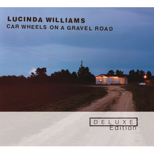 Car Wheels On A Gravel Road - Deluxe Edition