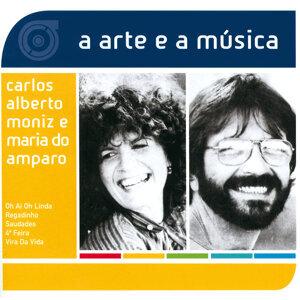 A Arte E A Música De Carlos Alberto Moniz e Maria Do Amparo