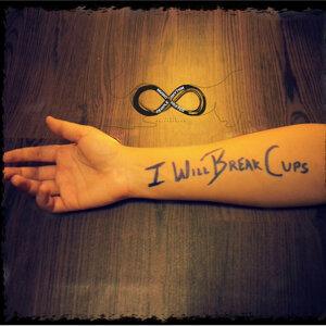 I Will Break Cups - Single