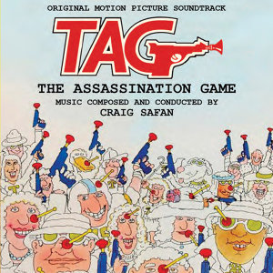 Tag: The Assassination Game (Original Motion Picture Soundtrack)