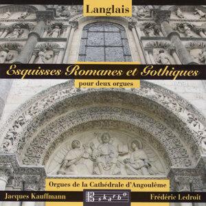 Langlais: Esquisses Romanes et Gothiques pour deux orgues