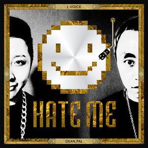 Hate Me