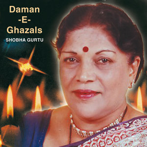 Daman -E- Ghazals