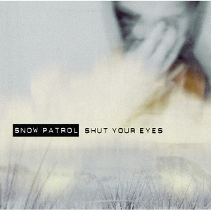 Shut Your Eyes - International Version