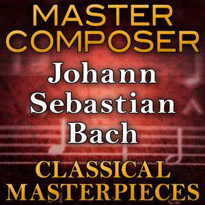 Master Composer (Johann Sebastian Bach Classical Masterpieces)
