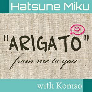 "ARIGATO"" from me to you"