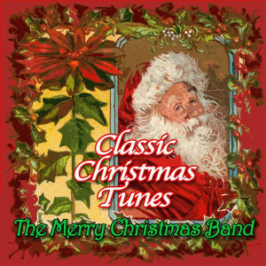 Classic Christmas Tunes