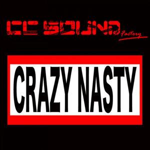 Crazy Nasty