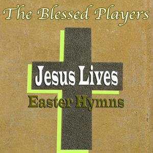 Jesus Lives Easter Hymns
