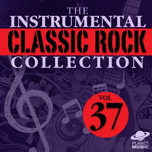 The Instrumental Classic Rock Collection, Vol. 37