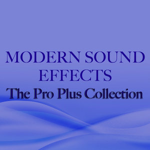 Modern Sound Effects - The Pro Plus Collection