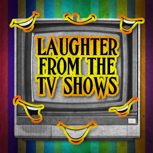 Laughter from the Tv Shows